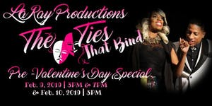 """THE HIT STAGE PLAY """"The Ties That Bind"""" by Laray"""