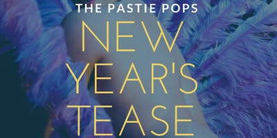 The Pastie Pops New Year\