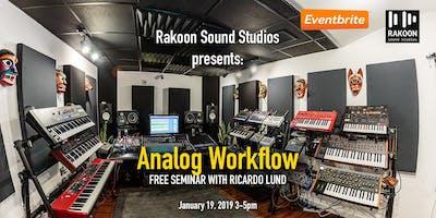Analog Studio Workflow with Ricardo Lund