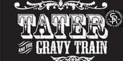 Tater & The Gravy Train w/Starhaven Rounders