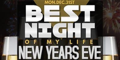 Best Night Of My Life: NYE 21+