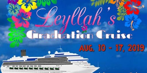 Leyllah's Graduation Cruise