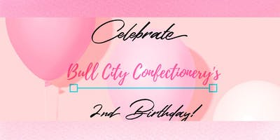 Bull City Confectionery's turns 2!