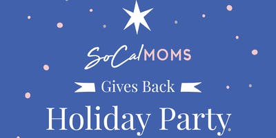 SoCalMoms Give Back Holiday Event