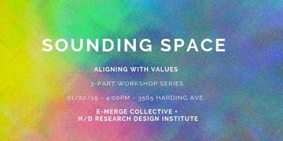 SOUNDING SPACE: aligning with values