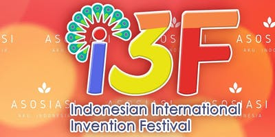 Indonesian International Invention Festival (I3F) 2019