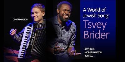 A World of Jewish Song: Tsvey Brider