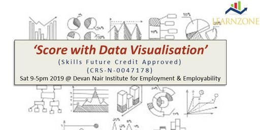 Score With Data Visualisation 1-day Workshop (Skills Future Credit Approved)