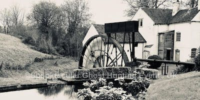 Daniels Mill Ghost Hunt - Bridgnorth- £35 P/P * F