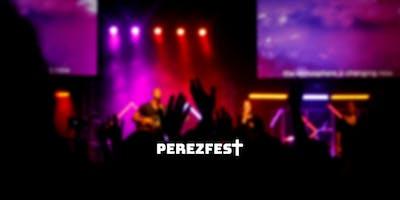 Perezfest Live Worship Festival