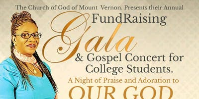 FUND RAISING GALA & GOSPLE CONCERT FOR COLLAGE STUDENTS