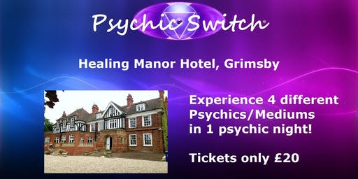Psychic Switch - Grimsby