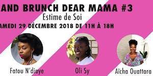 TALK AND BRUNCH DEAR MAMA #3 : ESTIME DE SOI