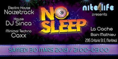 Nite4life - No Sleep
