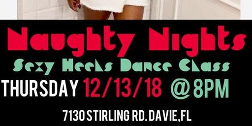 Naughty Nights: Sexy Heels Dance Class