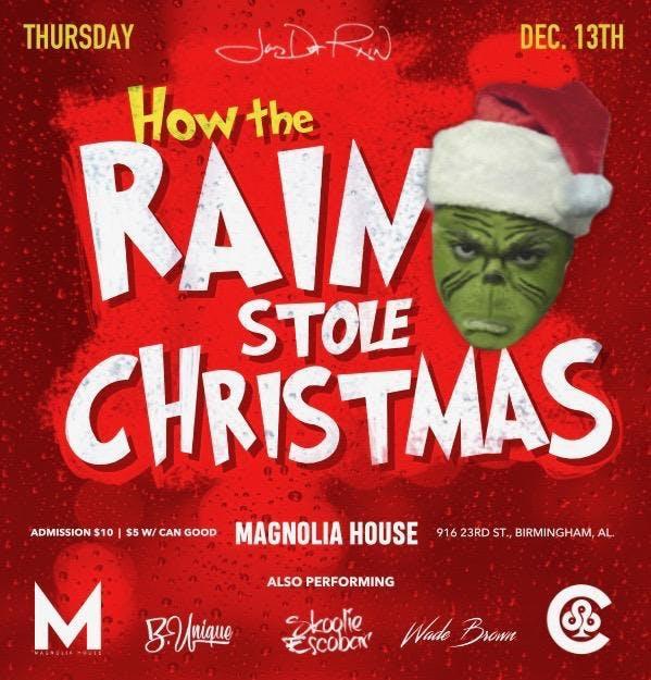 How The Rain Stole Christmas - Jay Dot Rain C