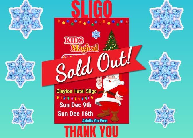 Kids Magical Christmas Show 2018 - Sligo - SOLD OUT