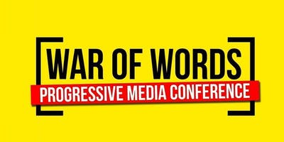 War of Words 2019 - The Progressive Media Conference