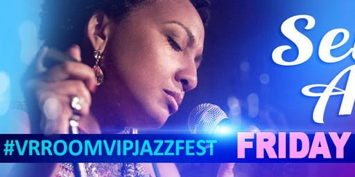 Selina Albright@ the 3rd Annual VrroomVIP JazzFEST - (2 for 1 concert) - *Limited*