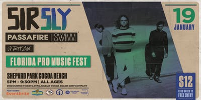 FLORIDA PRO MUSIC FEST feat. SIR SLY - COCOA BEACH