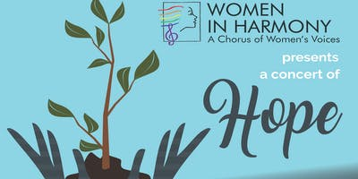 Women In Harmony presents a concert of HOPE