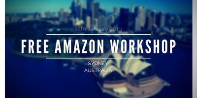 How To Thrive On Amazon Australia in 2019 [FREE Workshop]