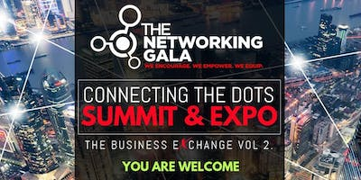 Connecting The Dots Summit & Expo 'The Business Exchange' Vol 2.