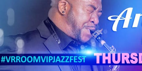 Andre Cavor @ the 3rd Annual VrroomVIP JazzFEST - (2 for 1 concert) - *Early Bird* tickets