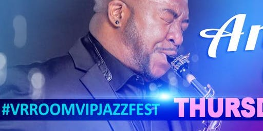Andre Cavor @ the 3rd Annual VrroomVIP JazzFEST - (2 for 1 concert) - *Early Bird*