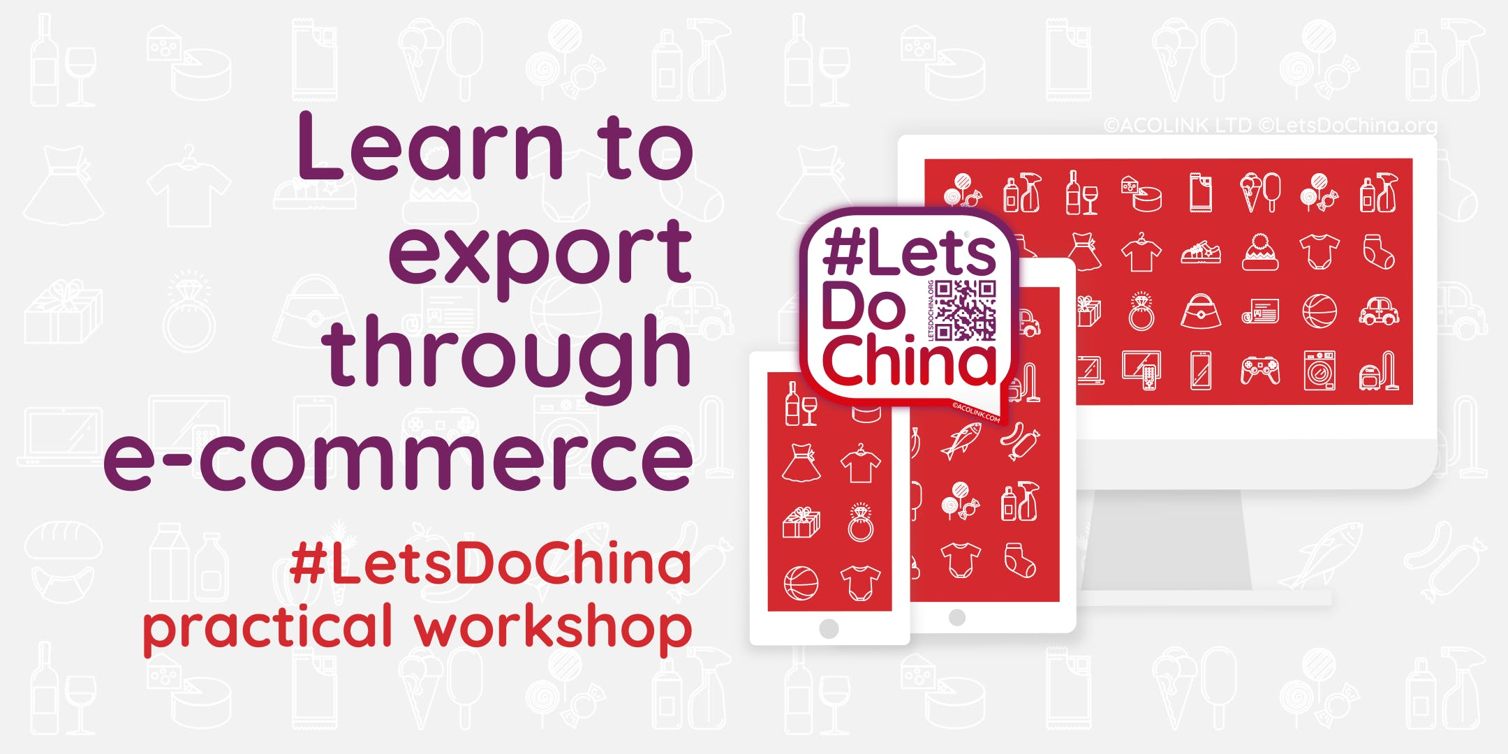 Let's Do China: Learn to export through e-commerce
