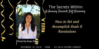 How to Set and Accomplish Goals & Resolutions