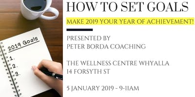 How to Set Goals for 2019