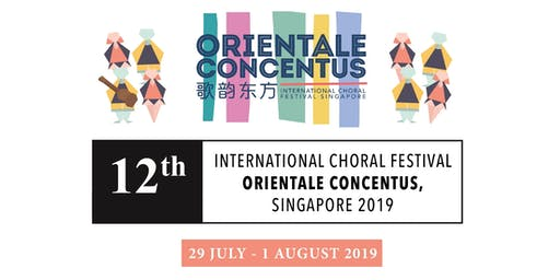 12th International Choral Festival Orientale Concentus, Singapore 2019