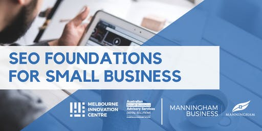 SEO Foundations for Small Business - Manningham