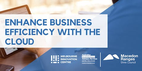 Enhance Business Efficiency with the Cloud - Macedon Ranges tickets