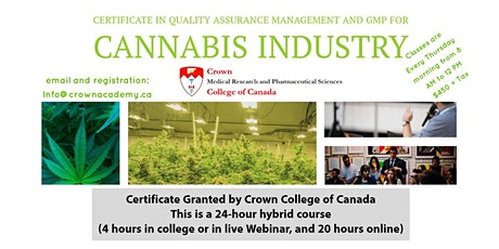 Certificate in Quality Assurance Mgmt & GMP for the Cannabis Industryby Crown College tickets