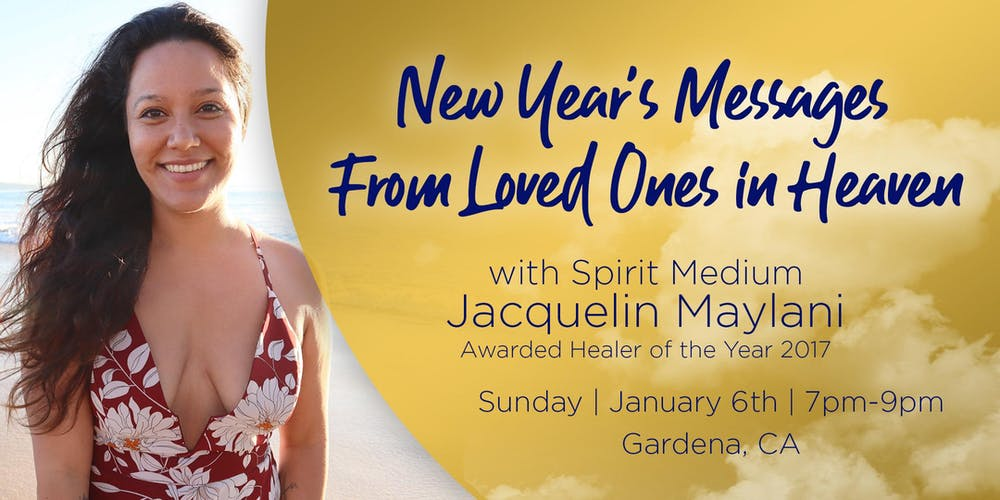 new years messages from loved ones in heaven tickets sun jan 6 2019 at 700 pm eventbrite