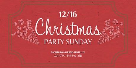 Christmas Party Sunday クリスマスパーティーサンデー tickets