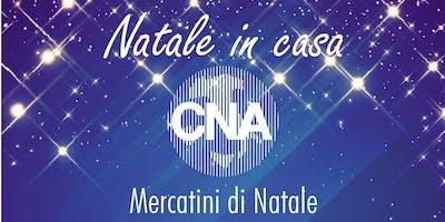 Natale in casa CNA - Mercatini di Natale