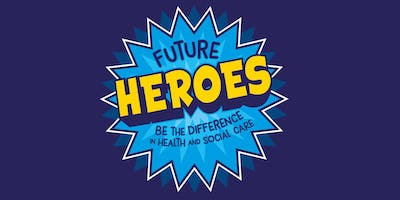 Future Heroes 2020: Hertfordshire and west Essex Health & Care Careers Expo
