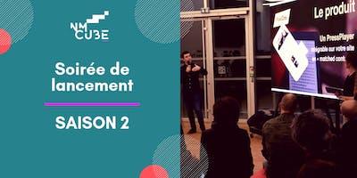 NMcube : Soirée de lancement de la saison 2