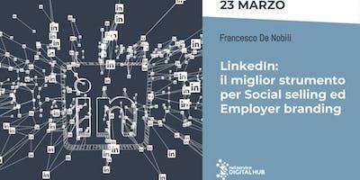 LinkedIn: Social Selling ed Employer Branding I Bologna I 23 marzo 2019