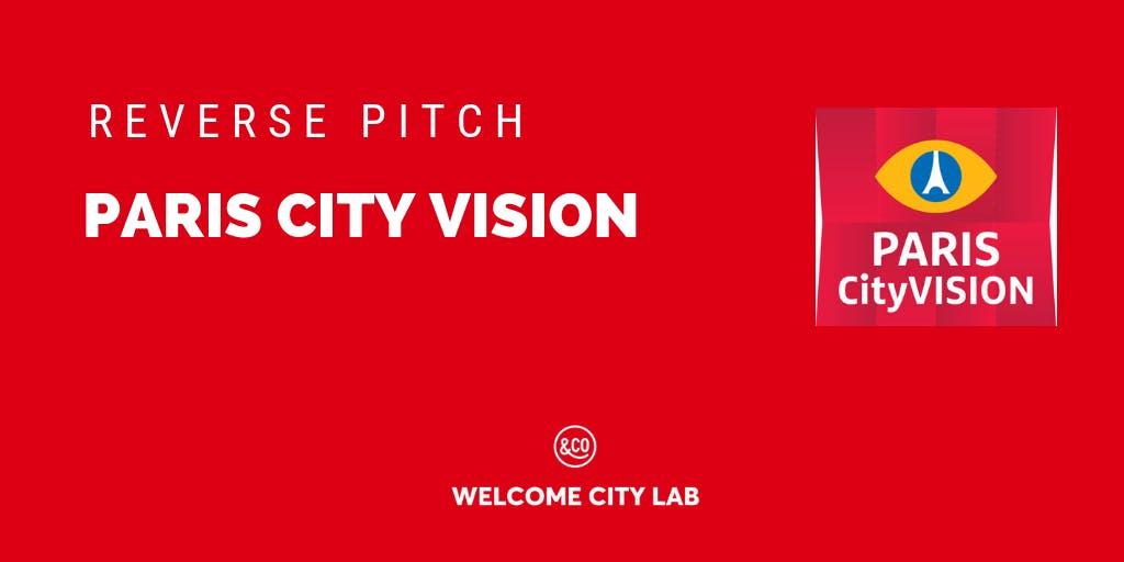 Reverse Pitch Paris City Vision