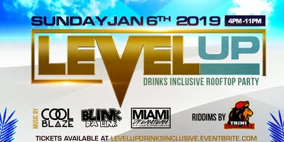 Level Up: Drink Inclusive Rooftop Day Party