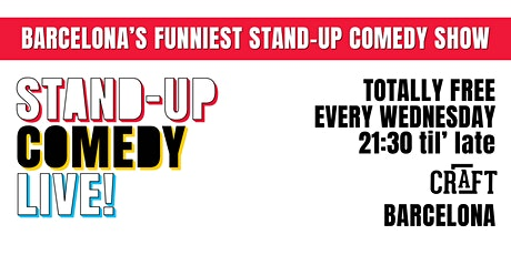The Biggest Stand-up Comedy Show in Barcelona (in English) FREE! tickets