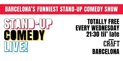 The Biggest Stand-up Comedy Show in Barcelona (in English) FREE!
