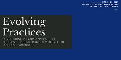 Evolving Practices: A Multidisciplinary Approach to Addressing Gender-Based Violence on College Campus