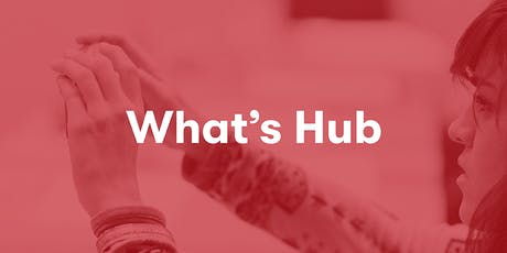 What's Hub? tickets
