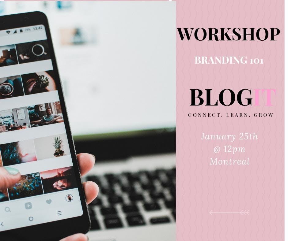 BlogIt Montreal Workshop- Branding on Social