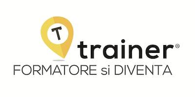 Trainer® - Formatore si diventa | Edizione 6 | Open day Gratuito